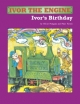 Ivor The Engine Ivor\'s Birthday