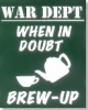 Replica Metal Sign War Dept Brew UP